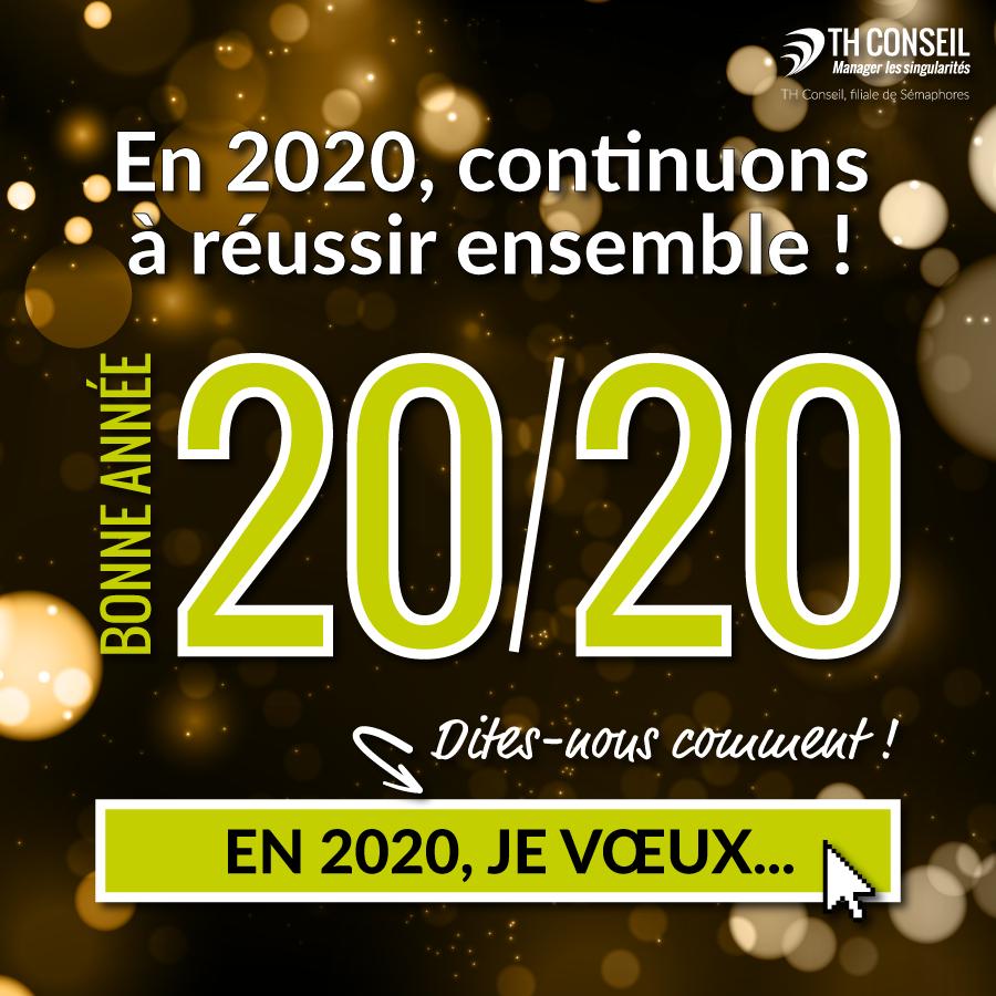 En 20/20, continuons à réussir ensemble !